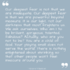Our deepest fear…
